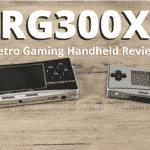 RG300X Retro Gaming Handheld